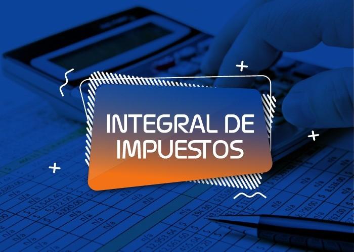 Integral de Impuestos