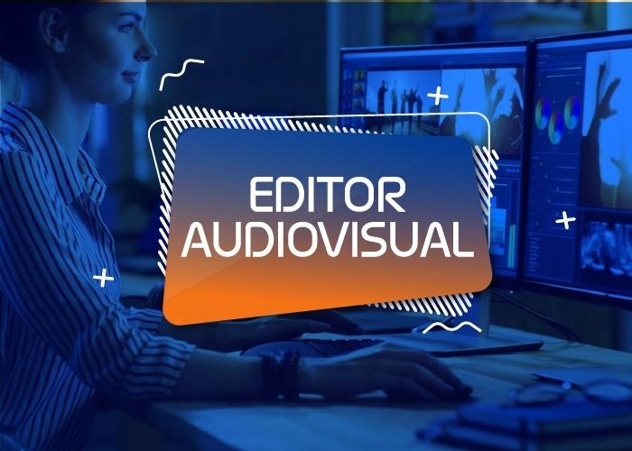 Editor Audiovisual